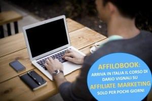 Affiliate Marketing in Italia - Corso per Guadagnare Online con le Affiliazioni - Affilobook di Dario Vignali