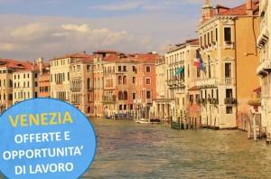 Venezia Lavora Con Noi - Posizioni Aperte
